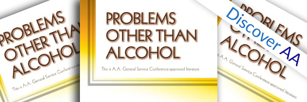 Discover AA – September 2017 – Problems Other Than Alcohol